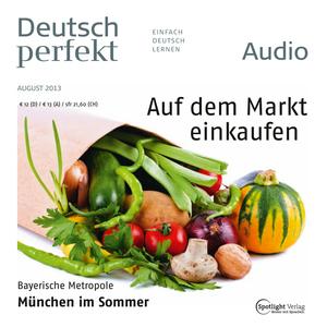 Deutsch perfekt Audio - Auf dem Markt einkaufen