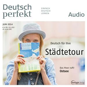 Deutsch perfekt Audio - Deutsch für Ihre Städtetour