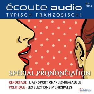 Écoute Audio - Spécial prononciation