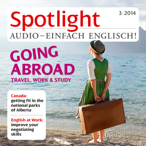 Spotlight Audio - Going abroad