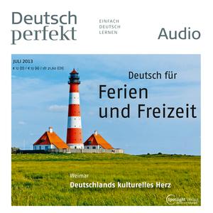 Deutsch perfekt Audio - Deutsch für Ferien und Freizeit