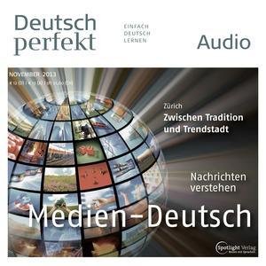 Deutsch perfekt Audio - Medien-Deutsch