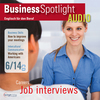 Business Spotlight Audio - Job interviews