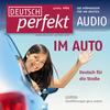 Vergrößerte Darstellung Cover: Deutsch perfekt Audio - Im Auto. Externe Website (neues Fenster)