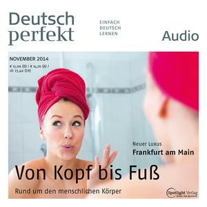 Deutsch perfekt Audio - Von Kopf bis Fuß