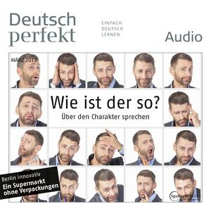Deutsch perfekt Audio - Wie ist der so?