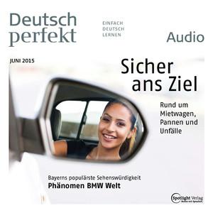 Deutsch perfekt Audio - Sicher ans Ziel