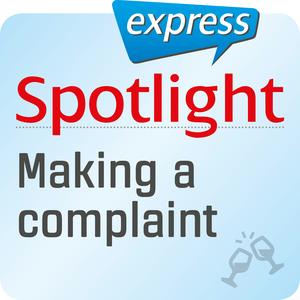 Spotlight express - Making a complaint