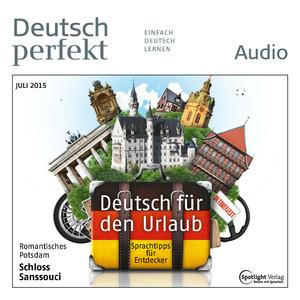Deutsch perfekt Audio - Deutsch für den Urlaub