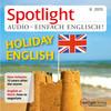 Spotlight Audio - einfach Englisch! - Holiday English