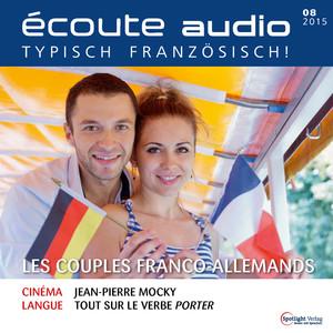 Écoute Audio  - Les couples franco-allemands