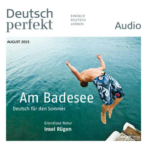 Deutsch perfekt Audio - Am Badesee