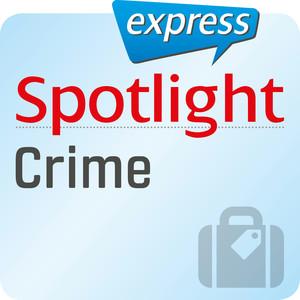 Spotlight express - Crime