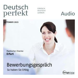 Deutsch perfekt Audio - Bewerbungsgespräch