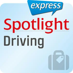 Spotlight express - Driving