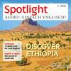 Spotlight Audio - einfach englisch - Discover Ethiopia