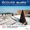 Écoute audio - Le secret des jardins à la française