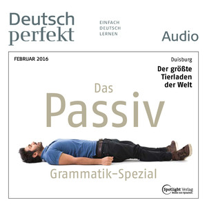 Deutsch perfekt Audio - Das Passiv