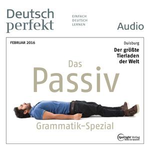 Deutsch perfekt Audio - Das Passiv