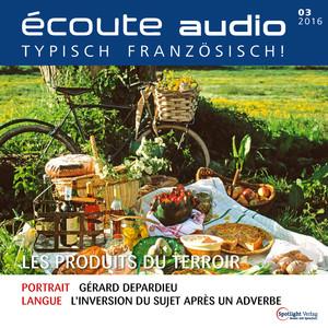 Écoute audio - Les produits du terroir