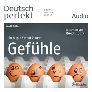 Deutsch perfekt Audio - Gefühle