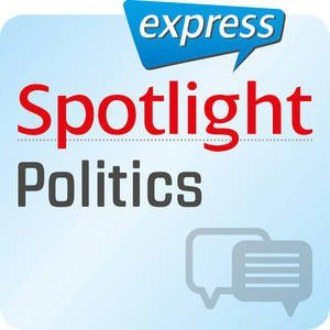 Spotlight express - Communication: politics