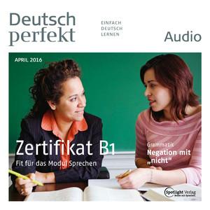 Deutsch perfekt Audio - Zertifikat B1