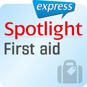 Spotlight express - First aid