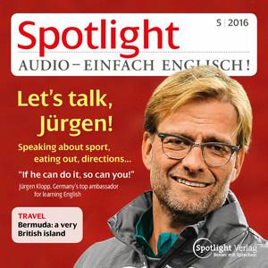 Spotlight audio - Let's talk, Jürgen!