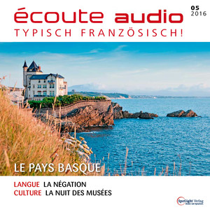 Écoute audio - Le pays basque
