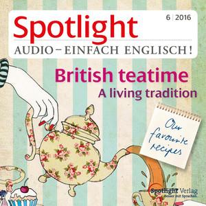 Spotlight Audio - einfach Englisch! - British teatime