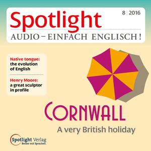 Spotlight Audio - einfach Englisch! - Cornwall