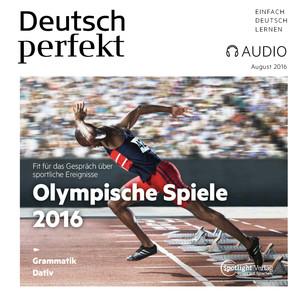 Deutsch perfekt Audio - Olympische Spiele 2016