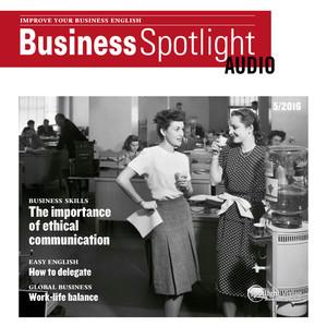 Business Spotlight Audio - The importance of ethical communication (Ethische Kommunikation)