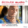 Écoute audio - Portraits de banlieues