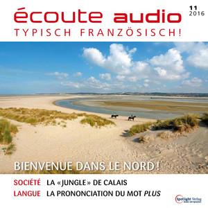 Écoute audio - Bienvenue dans le Nord!