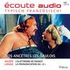 Écoute Audio - Nos ancêtres les Gaulois