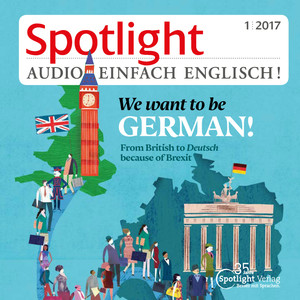 Spotlight Audio - We want to be German!