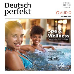 Deutsch perfekt Audio - Spa & Wellness
