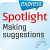 Spotlight express - Making suggestions