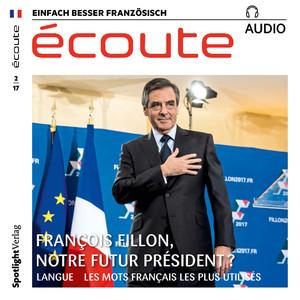 Écoute audio - François Fillon, notre futur président?