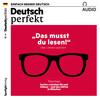 Deutsch lernen Audio - Das musst du lesen!