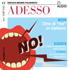 "ADESSO audio - Dire di ""no"" in italiano"
