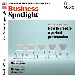 Business Spotlight Audio - Preparing a perfect presentation