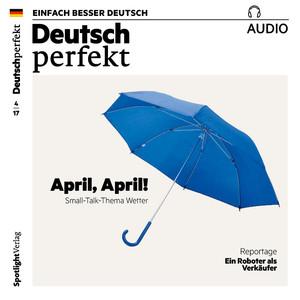 Deutsch perfekt Audio - April, April! Small-Talk-Thema Wetter