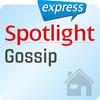 Spotlight express - Gossip