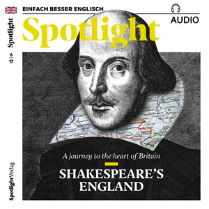 Spotlight Audio - Shakespeares England