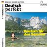 Vergrößerte Darstellung Cover: Deutsch perfekt Audio - Deutsch für den Sommer. Externe Website (neues Fenster)