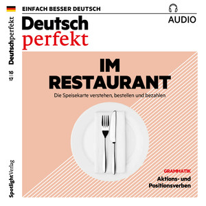 Deutsch perfekt Audio - Im Restaurant