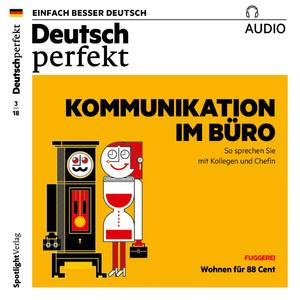 Deutsch perfekt Audio - Kommunikation im Büro